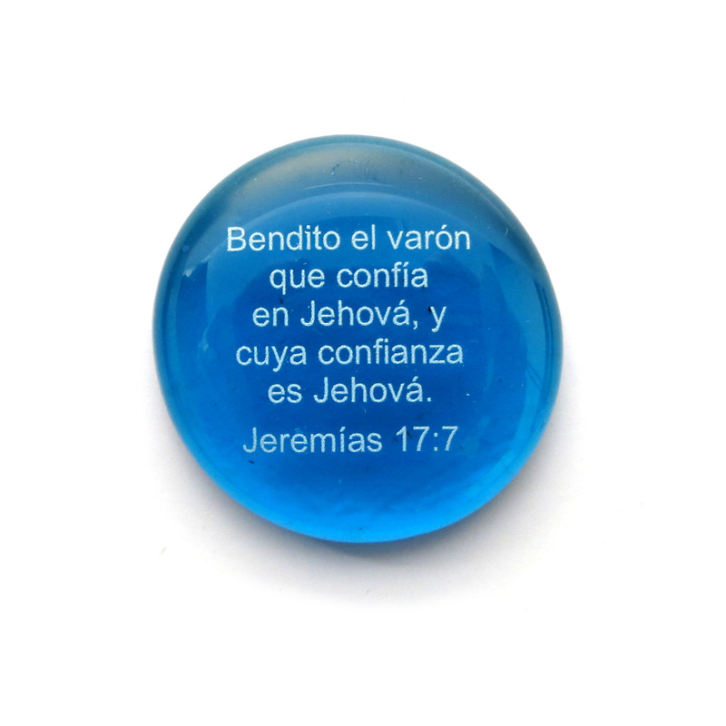 Bendito el varón que confía en Jehová, y cuya confianza es Jehová. Jeremías 17:7  Glass Stone from Lifeforce Glass.