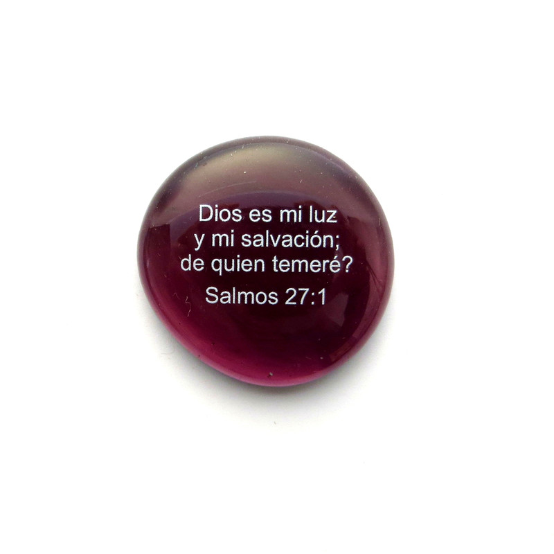 Dios es mi luz y mi salvación; de quien temeré? Salmos 27:1 Glass stone from Lifeforce Glass