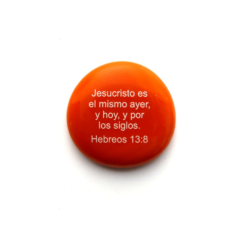 Jesucristo es el mismo ayer, y hoy, y por los siglos. Hebreos 13:8 Glass stone from Lifeforce Glass