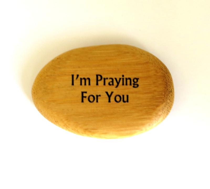 I'm Praying For You Bamboo Shape