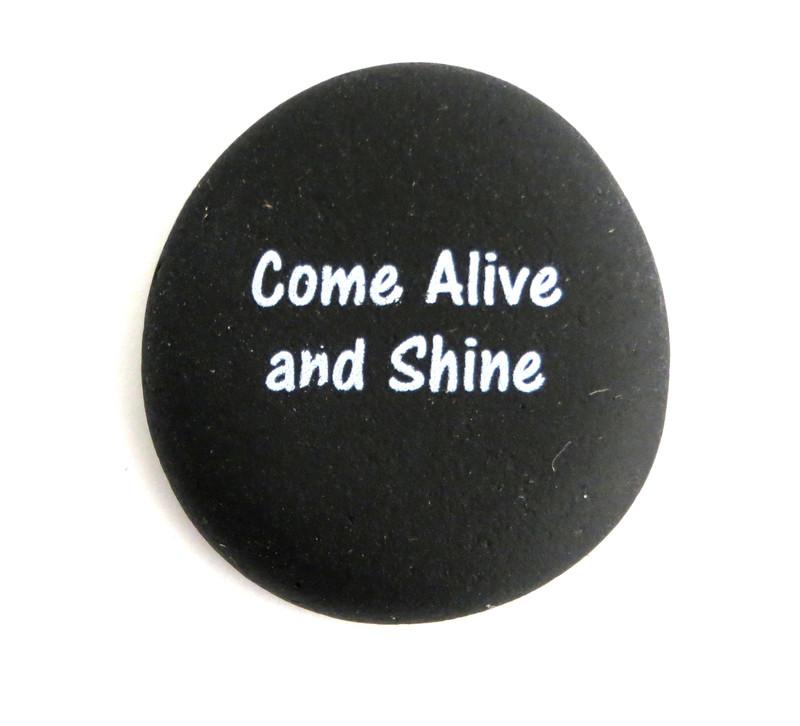 Come Alive and Shine