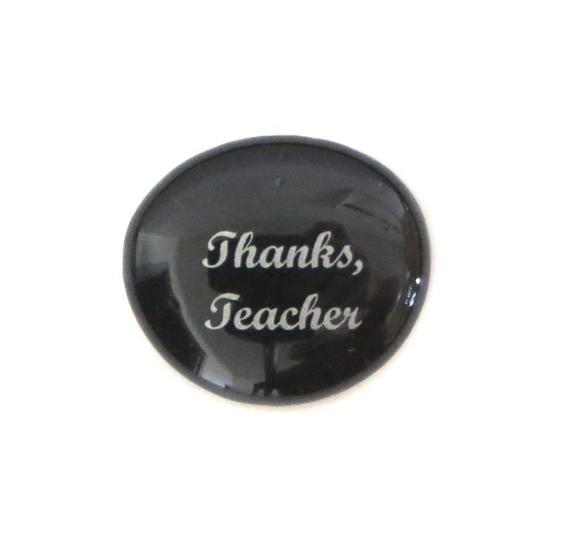 Thanks, Teacher... Glass Stone From Lifeforce Glass