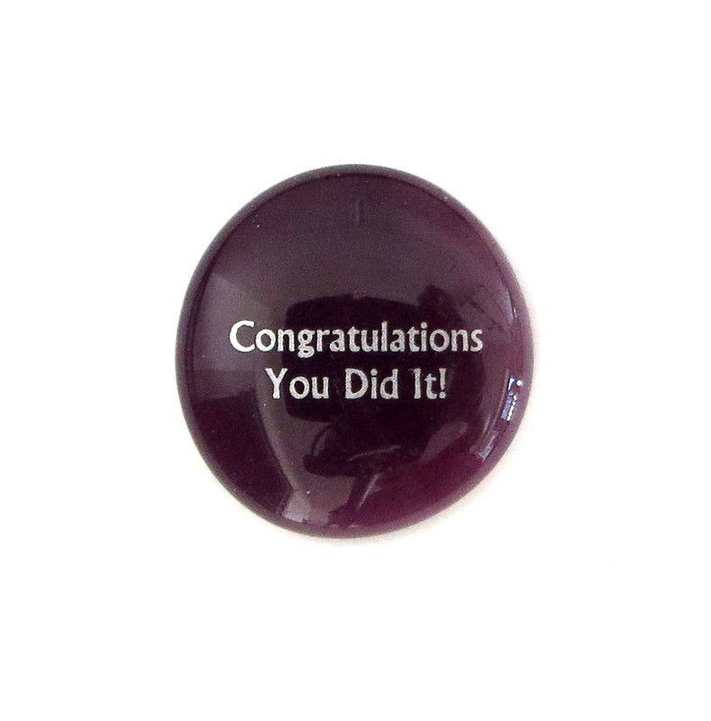 Congratulations You Did... Glass Stone From Lifeforce Glass
