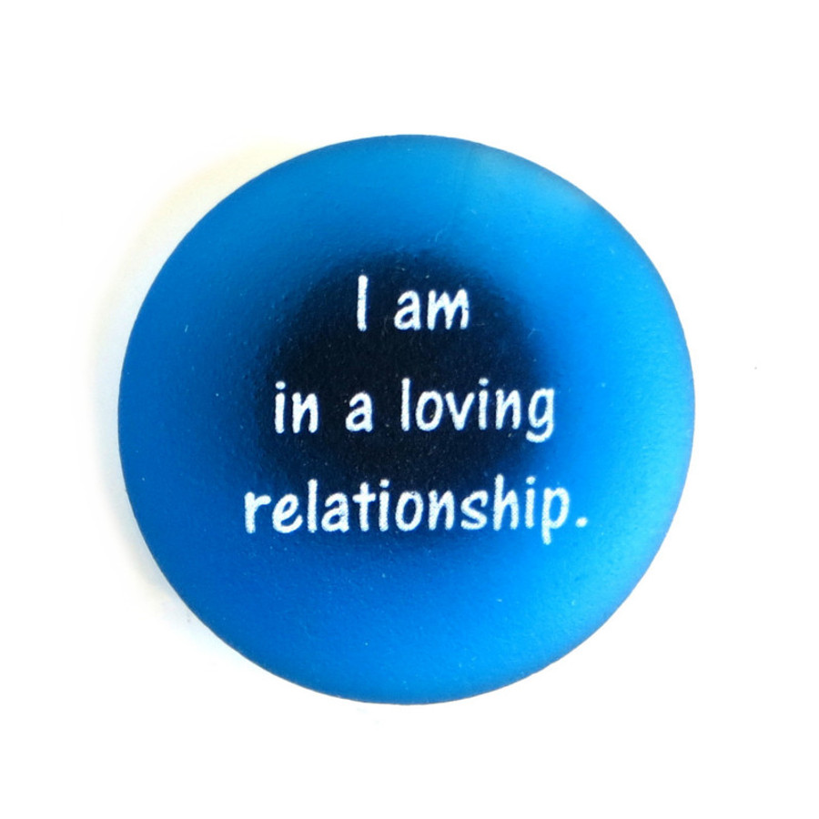Affirmation Magnet, I am in a loving relationship, by Lifeforce Glass, Inc.
