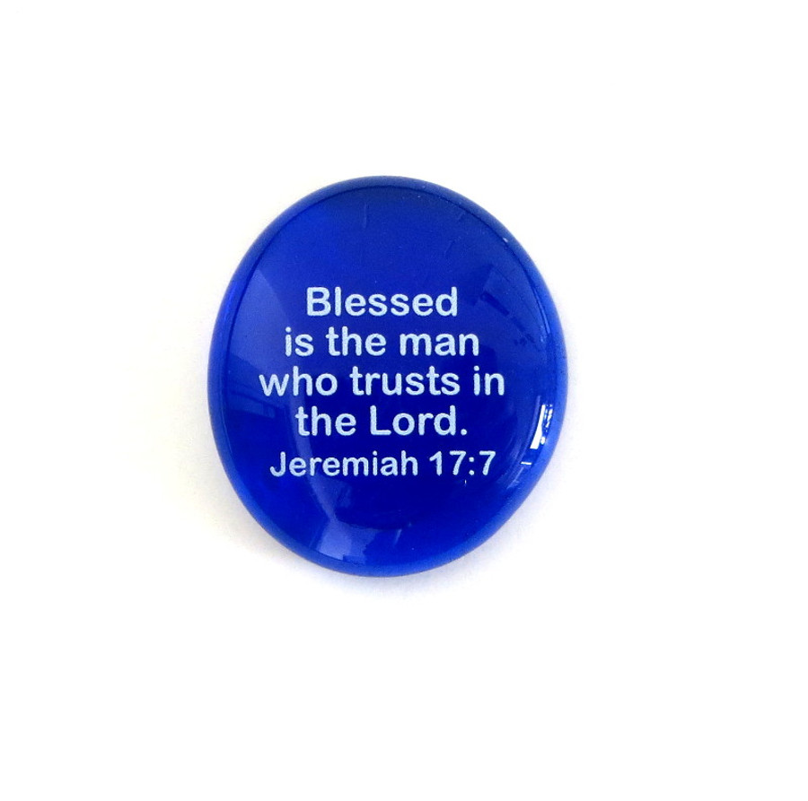 Blessed is the man who trusts... Glass Stone From Lifeforce Glass