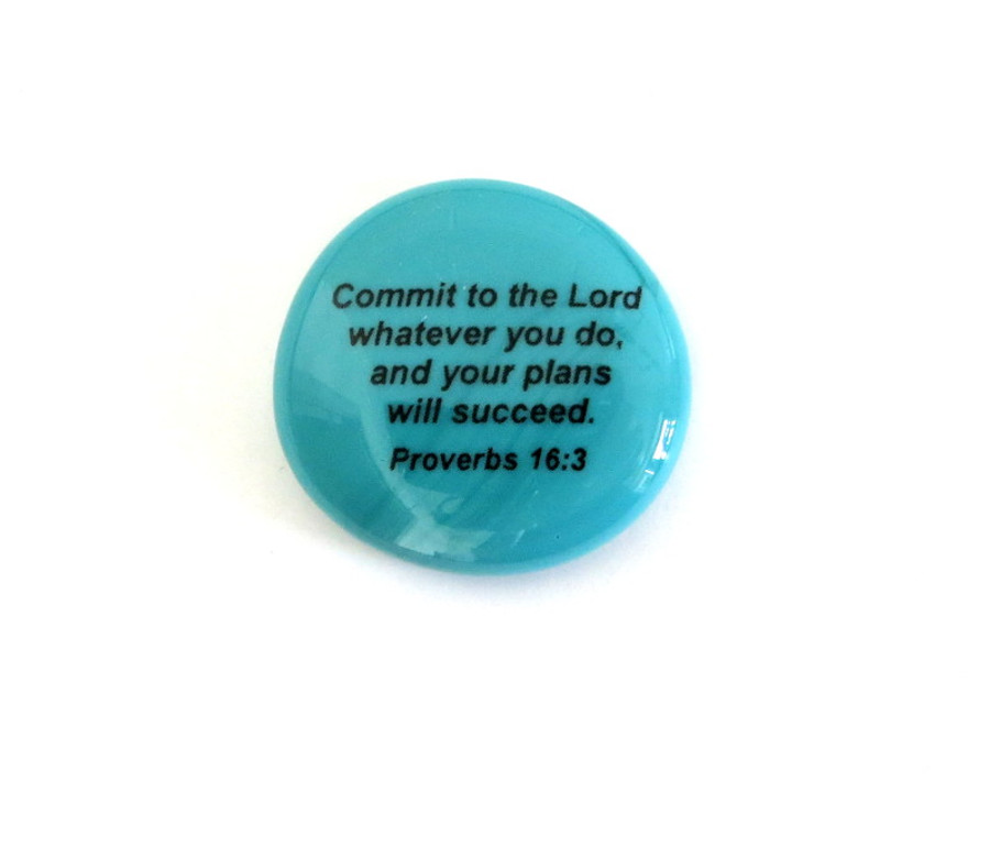 Commit to the Lord whatever you do, and your plans will succeed  Proverbs  16:3