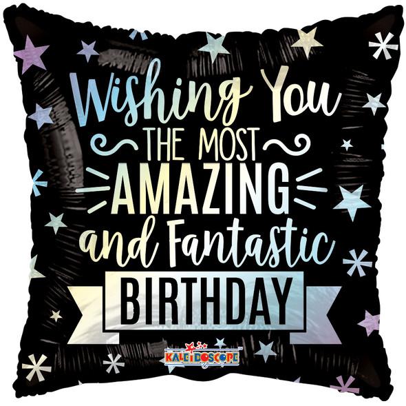 "18"" Amazing Fantastic Birthday"