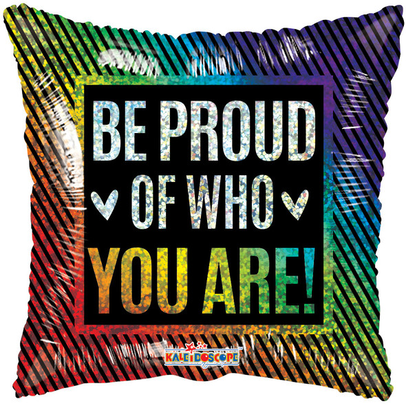 """18"""" Be Proud Of Who You Are"""