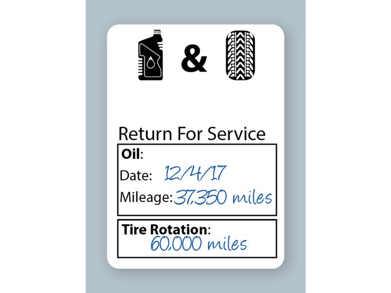Generic Oil Change Stickers - Handwritten Oil and Tire Service (Example)
