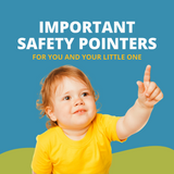 Bambi Baby: Important Safety Pointers for you and your little one!