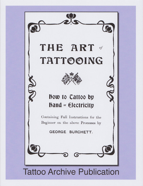 The Art of Tattooing by George Burchett