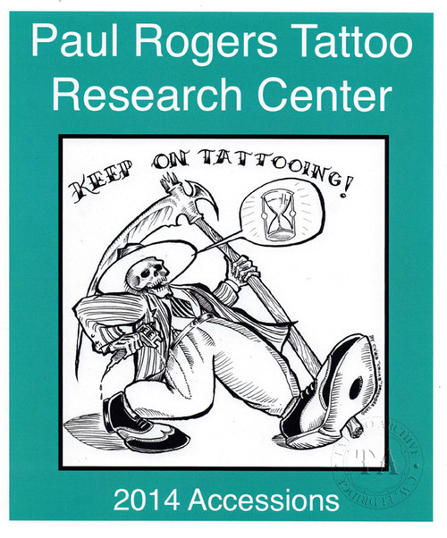 2014 Paul Rogers Tattoo Research Center Accession Book