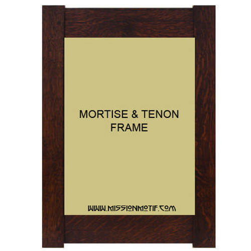 Mortise and Tenon frame