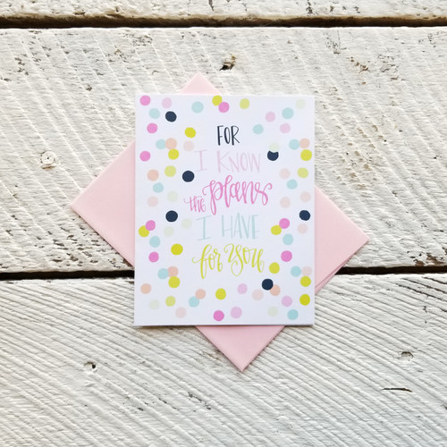 Greeting Card - I Know the Plans