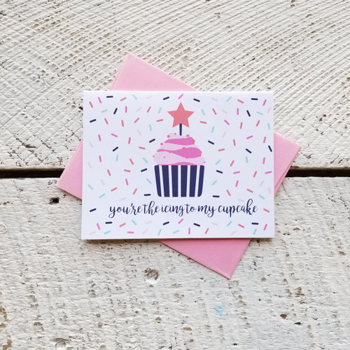 Greeting Card - Icing to my Cupcake