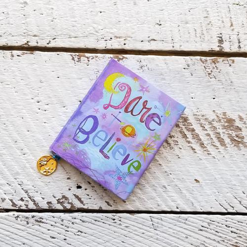 Dare To Believe Mini Book
