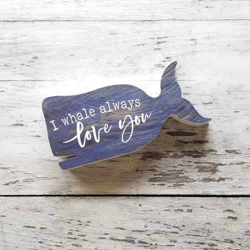 Whale Cutout Sign - I Whale