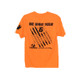 Men's We Have Your Six TShirt Color (FW-WHY6-TShirt) Orange Back