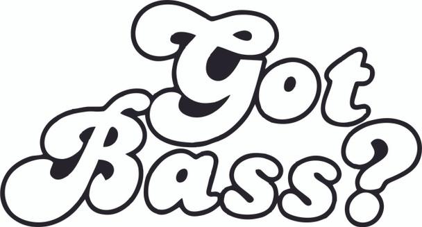 Got Bass