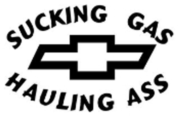 Sucking Gas Hauling Ass Chevy Sticker
