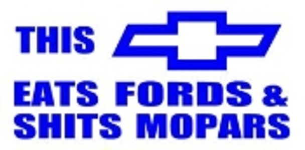 Chevy Eats Ford & Mopars Sticker