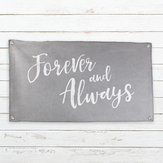 E19150 Forever and Always Canvas Banner