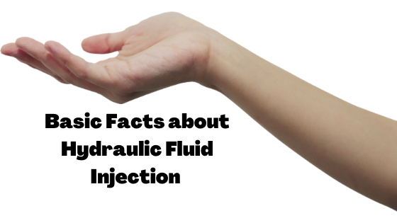 Basic Facts about Hydraulic Fluid Injection [Infographic]