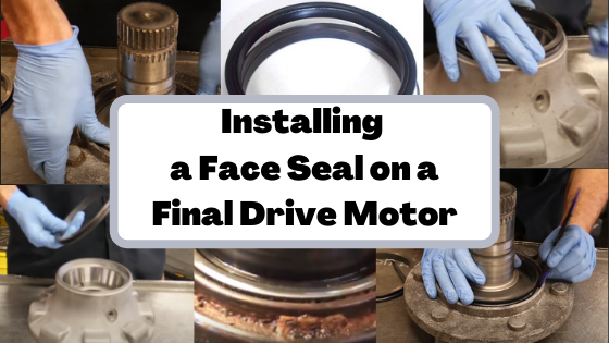 Installing a Face Seal on a Final Drive Motor