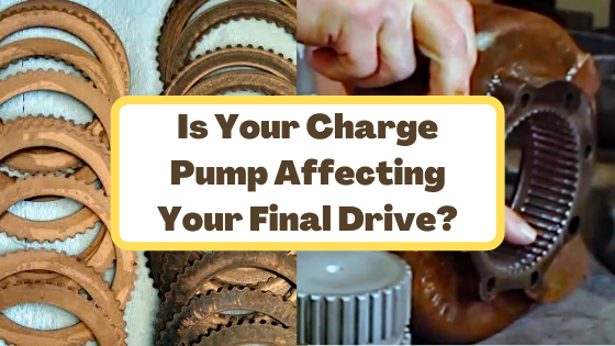 Is Your Charge Pump Affecting Your Final Drive?