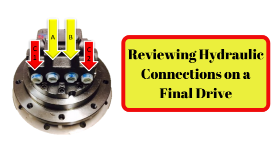 Reviewing Hydraulic Connections on a Final Drive
