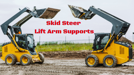 Skid Steer Lift Arm Supports