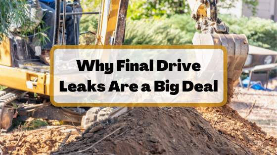 Why Final Drive Leaks Are a Big Deal