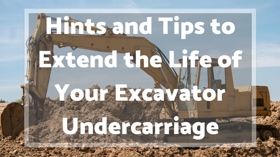 Hints and Tips to Extend the Life of Your Excavator