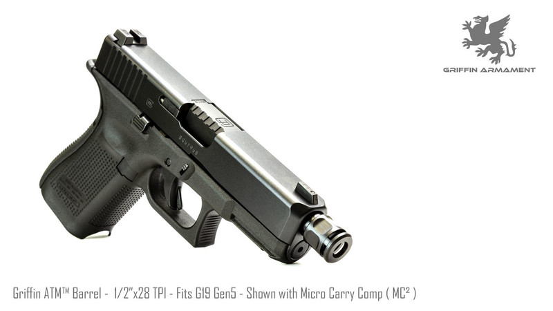 Griffin ATM™ Barrel - Fits Glock® G19 Gen 5 - Threaded 1/2x28 - With Micro  Carry Comp