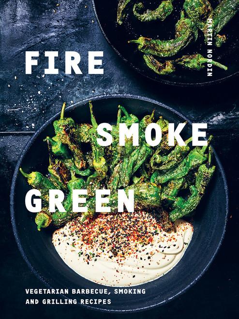 FIRE, SMOKE, GREEN - Martin Nordin