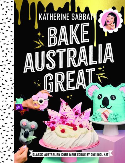 Bake Australia Great - Katherine Sabbath