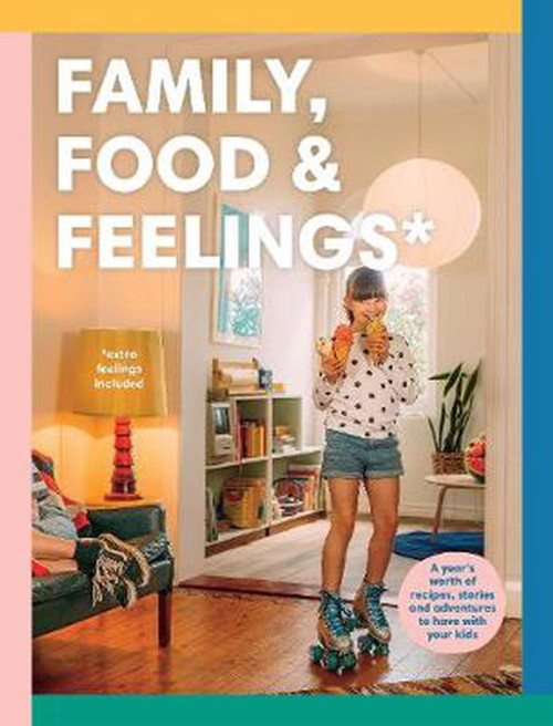 FOOD, FAMILY & FEELINGS  - Kate Berry