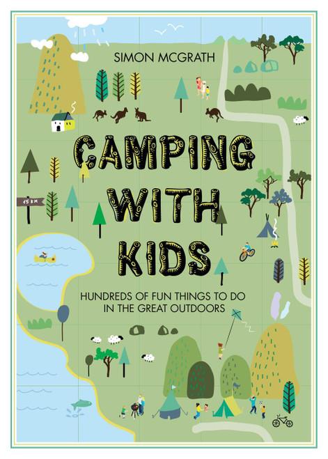 CAMPING WITH KIDS - Simon McGrath
