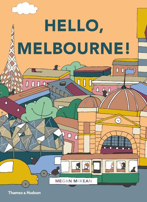 HELLO MELBOURNE - Megan McKean