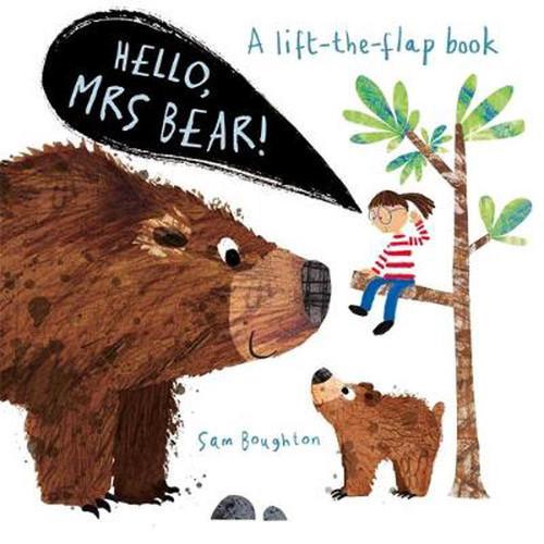 HELLO, MRS BEAR! - Sam Boughton
