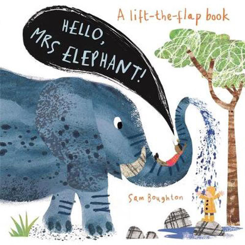 HELLO, MRS ELEPHANT! - Sam Boughton