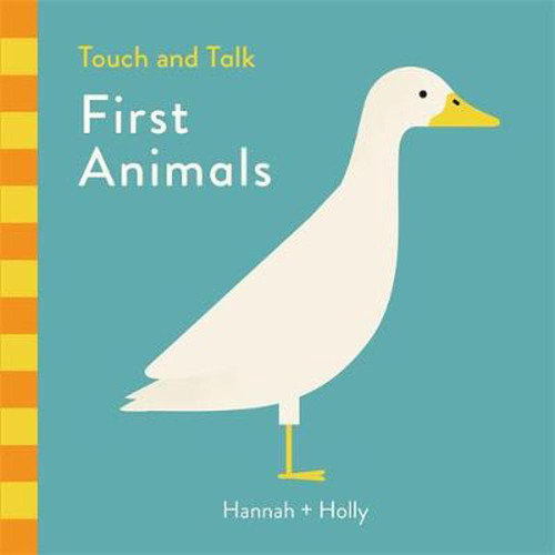 FIRST ANIMALS TOUCH AND TALK - Hannah Holly