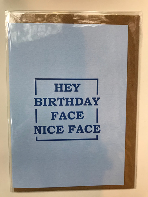 THINGS BY BEAN - Hey Birthday Face Nice Face Greeting Card