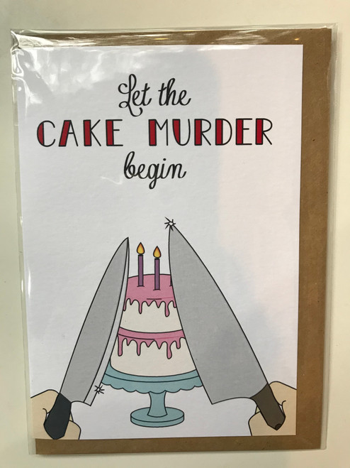 THINGS BY BEAN - Let the Cake Murder Begin Greeting Card