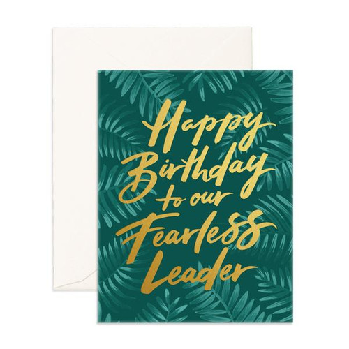 FOX & FALLOW - Happy Birthday to our Fearless Leader Greeting Card
