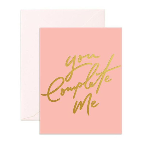 FOX & FALLOW - You Compete Me Greeting Card