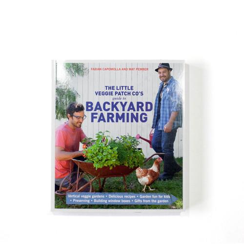 LITTLE VEGGIE PATCH CO. - Guide To Backyard Farming