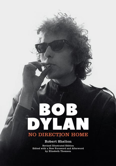BOB DYLAN  NO DIRECTION HOME - Robert Shelton
