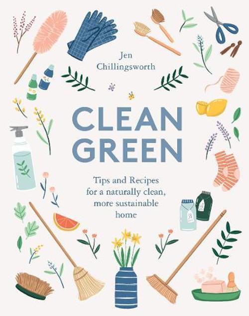 CLEAN GREEN - Jen Chillingsworth