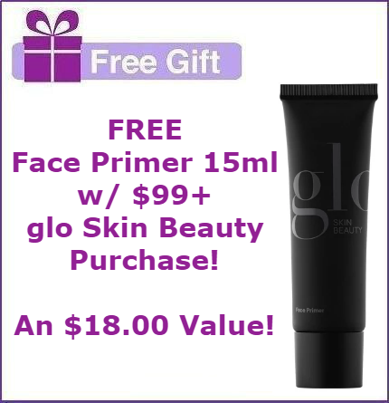 FREE glo Skin Beauty Face Primer 15ml with $99+ glo Skin Beauty Purchase
